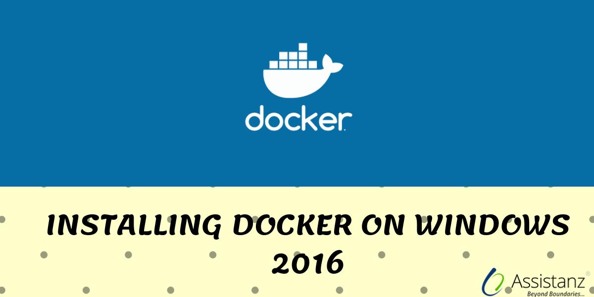 Installing docker on windows 2016