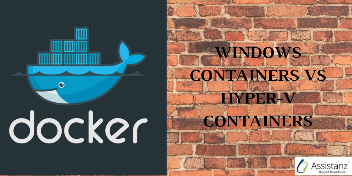 Windows containers Vs Hyper-V Containers
