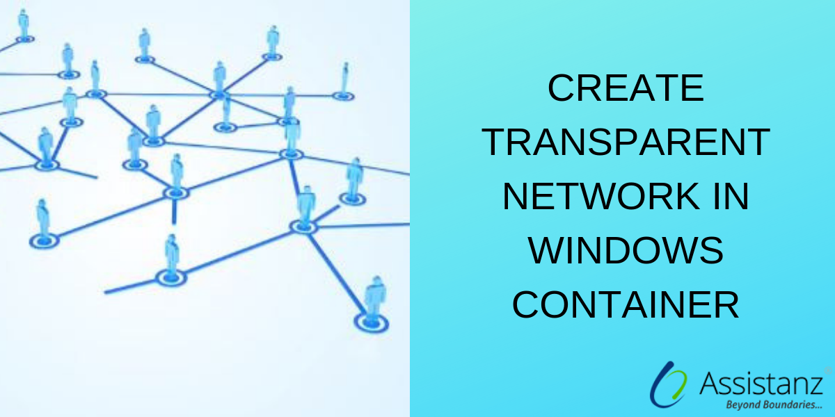 Create Transparent Network in Windows Container