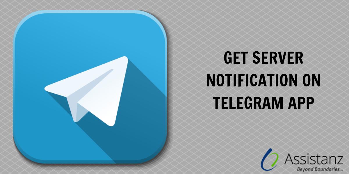 Get Server Notification on Telegram App