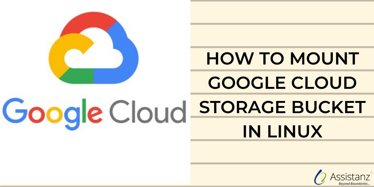 How to mount Google Cloud Storage Bucket in Linux