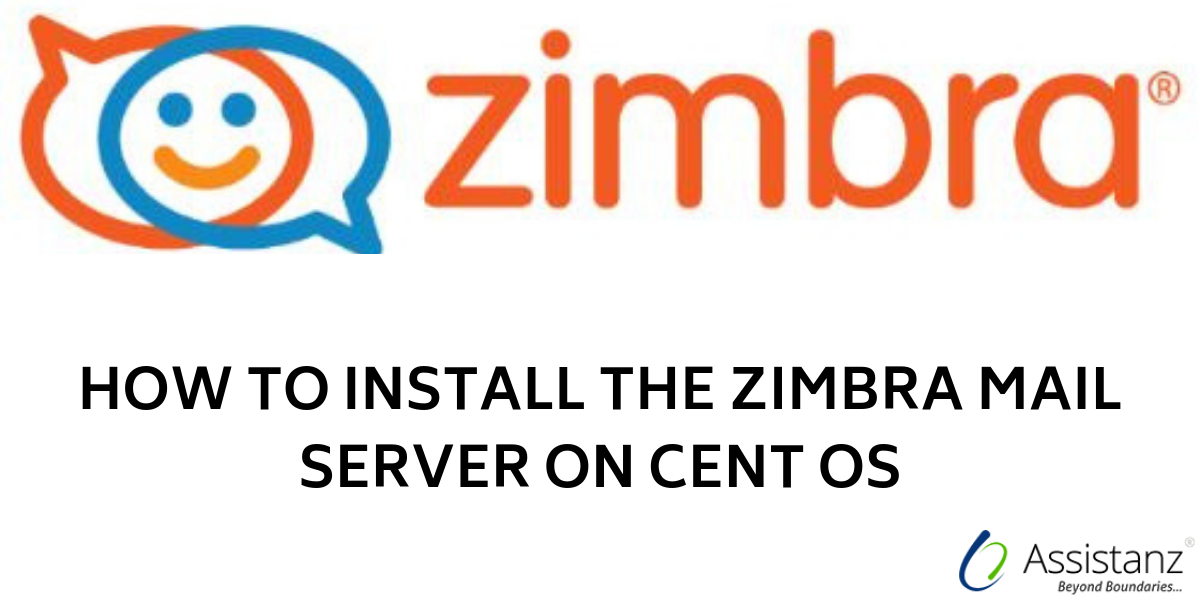 How to install the zimbra mail server on Cent OS