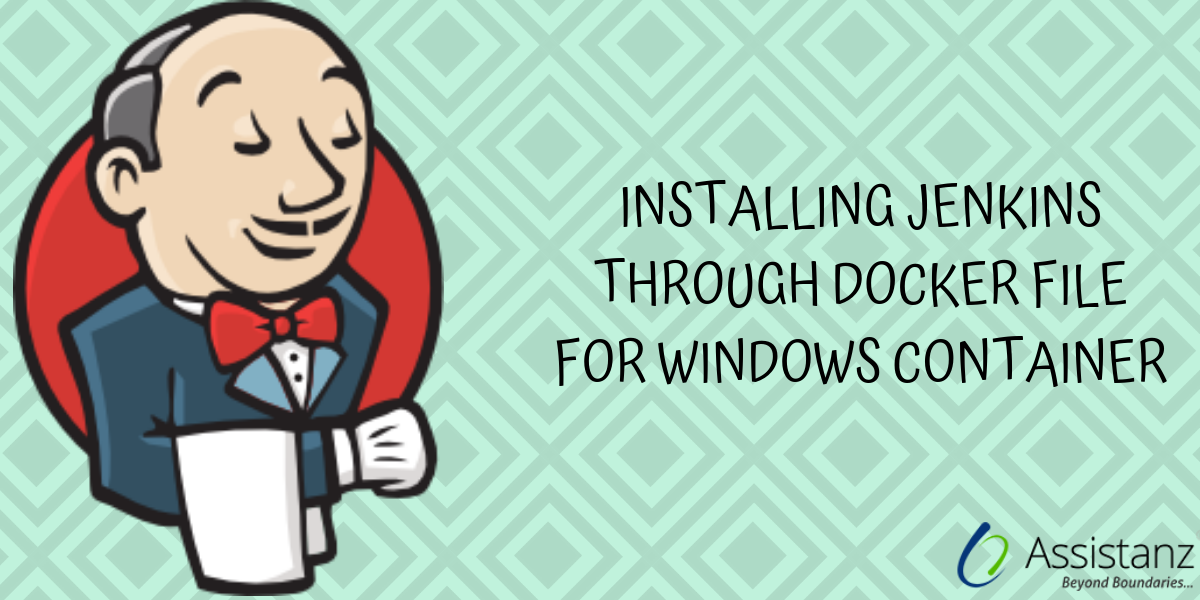 Installing JENKINS through Docker File For Windows Container