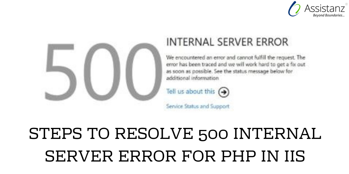 Steps to resolve 500 Internal Server Error for PHP in IIS on Windows 2016