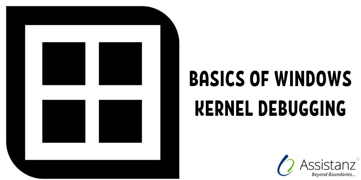 Basics of Windows Kernel Debugging