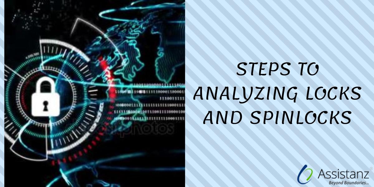 Steps to Analyzing Locks and SpinLocks