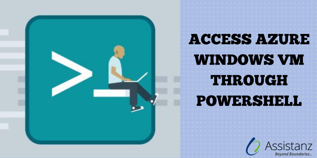 Access Azure Windows VM through Powershell