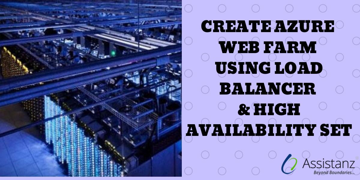 Create Azure Web Farm using Load Balancer and High Availability Set