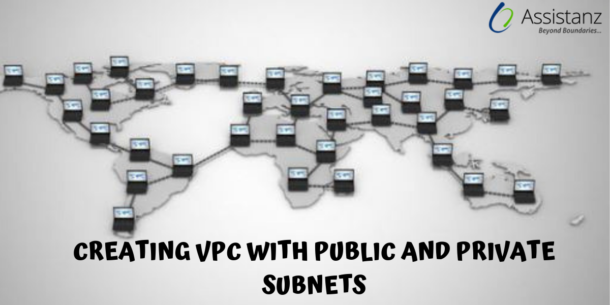 Creating VPC with Public and Private subnets
