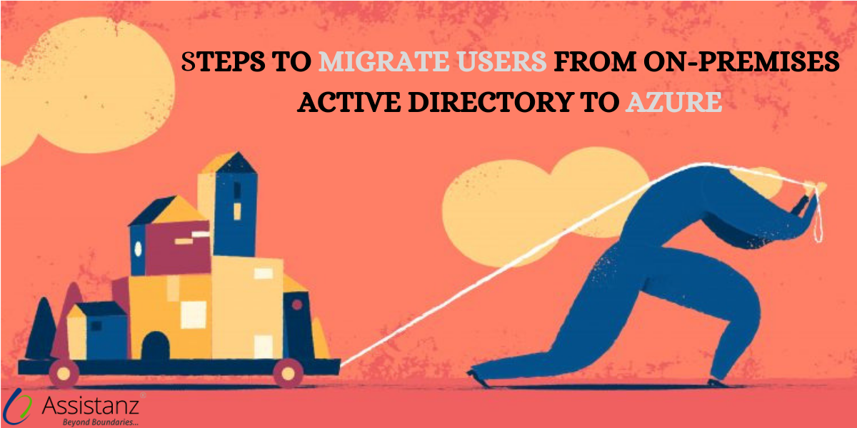 Steps to migrate users from on-premises Active Directory to Azure