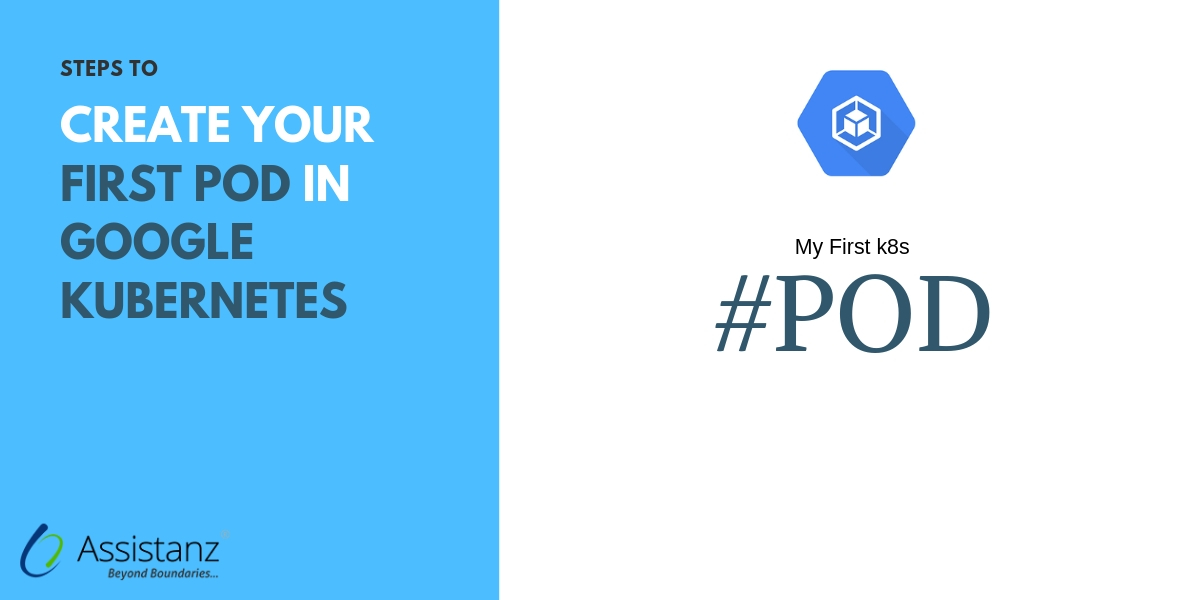 Steps to create your First POD in Google Kubernetes