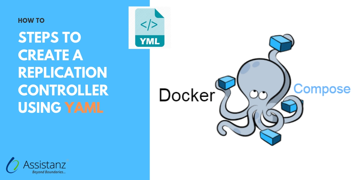 Steps to create a Replication Controller using YAML