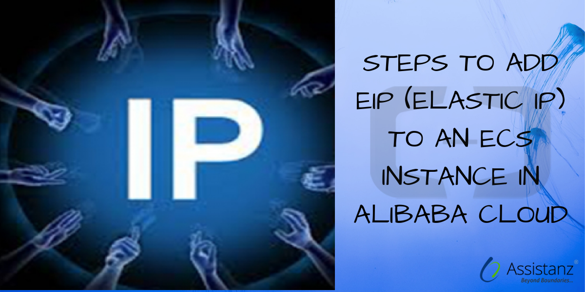 Steps to add EIP (Elastic IP) to an ECS Instance in Alibaba cloud